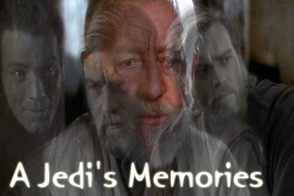 A Jedi's Memories