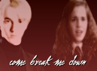 Come Break Me Down