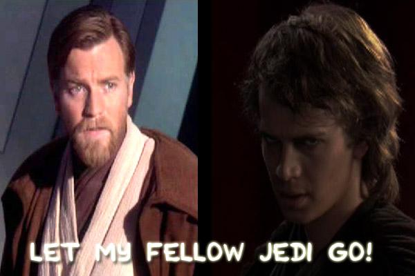 Let My Fellow Jedi Go!