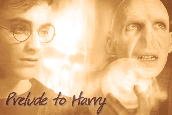 Prelude To Harry